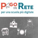 Alle famiglie: Attivazione servizio PAGO IN RETE per i pagamenti telematici