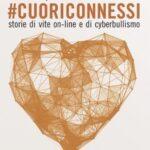 """Progetto """"cuoriconnessi contro il cyberbullismo"""" – Polizia di Stato"""